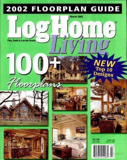 Log Home Living - March 2002