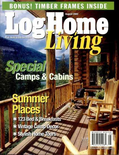 Log Home Living - August 2002