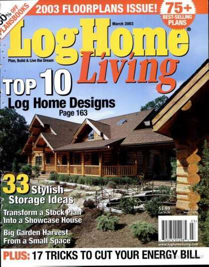 Log Home Living - March 2003