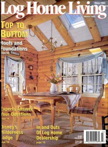 Log Home Living - March 1996