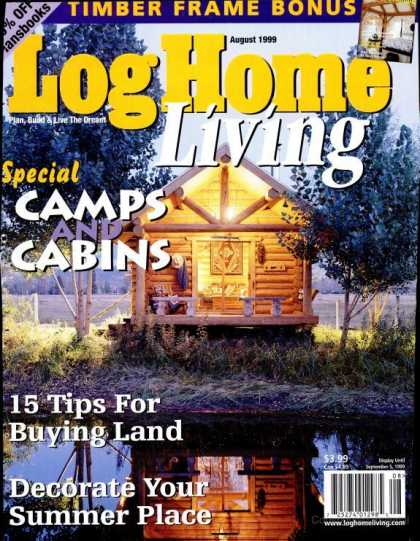Log Home Living - August 1999