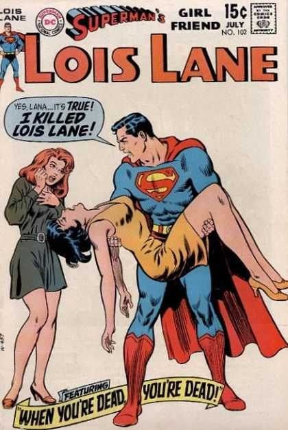 Lois Lane 102 - Supermans Girl Friend - July Issue - When Youre Dead Youre Dead - Dc - High Heels