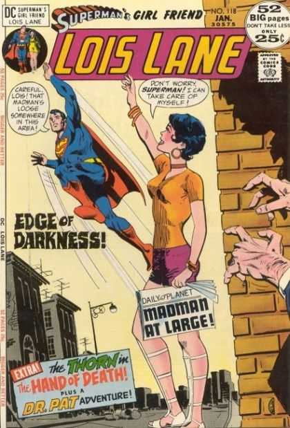 Lois Lane 118 - Superman - Girl Friend - Daily Planet - Dr Pat - Hand Of Death