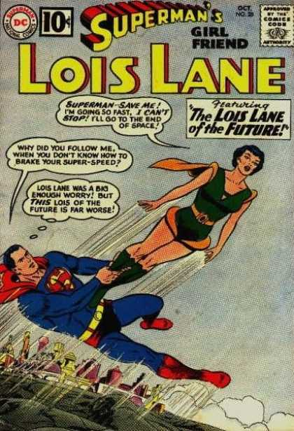 Lois Lane 28 - The Lois Lane Of The Future - Superman Save Me - Brake Your Super-speed - Superman Trying To Save Her - Supermans Girl Friend