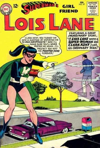 Lois Lane 47 - Superman - Clark Kent - Red Kryptonite - Phantom Zone - Number 47