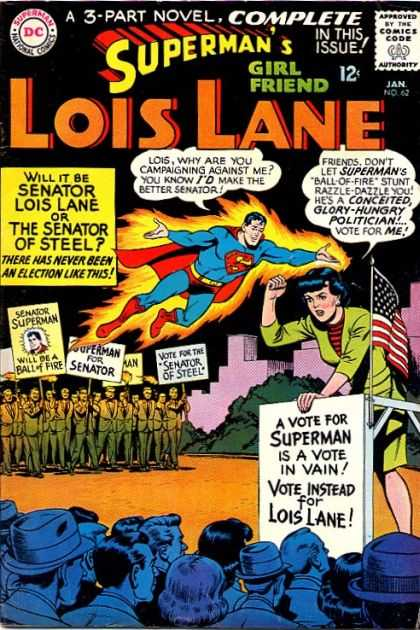 Lois Lane 62 - 3-part Novel - Senator - Signs - Vote - Crowd