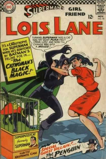 Lois Lane 70 - Catwoman - Girl Friend - Superpussycat - Kryptonite Cage - Penguin
