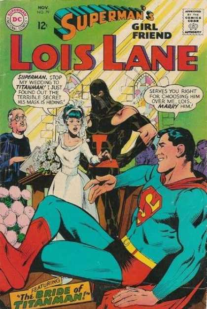 Lois Lane 79 - Titanman - Bride - Flower - Priest - Superman