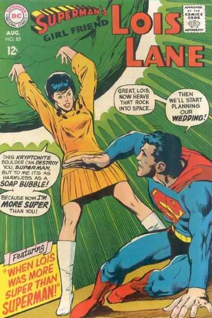 Lois Lane 85 - Superman - Rock - Superwoman - Wedding - Girl Friend