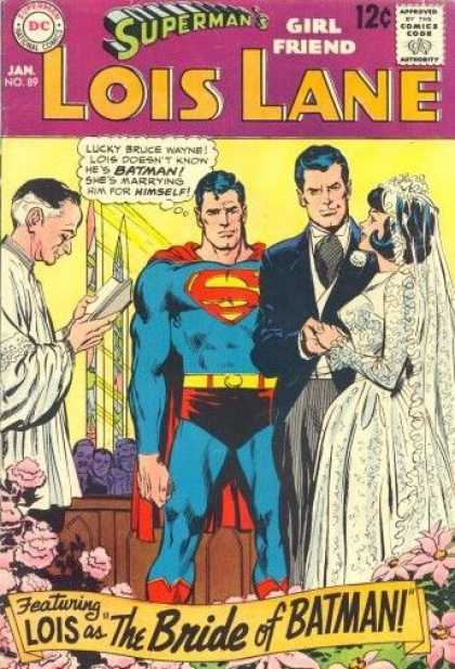 Lois Lane 89 - Approved By The Comics Code - Superman National Comics - Supermans Girl Friend - Batman - Wedding