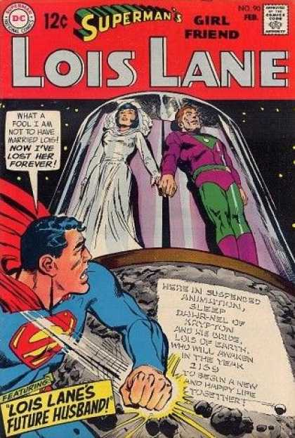 Lois Lane 90 - Supermans Girlfriend - Dc Comics - Future Husband - Suspended - Marraige