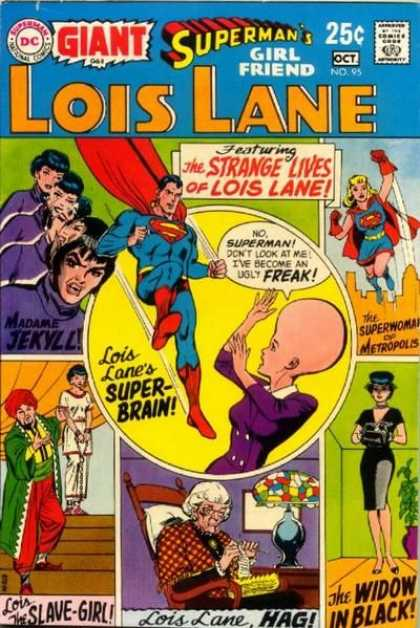 Lois Lane 95 - Superman - Madame Jekyll - Super-brain - Superwoman - Slave Girl