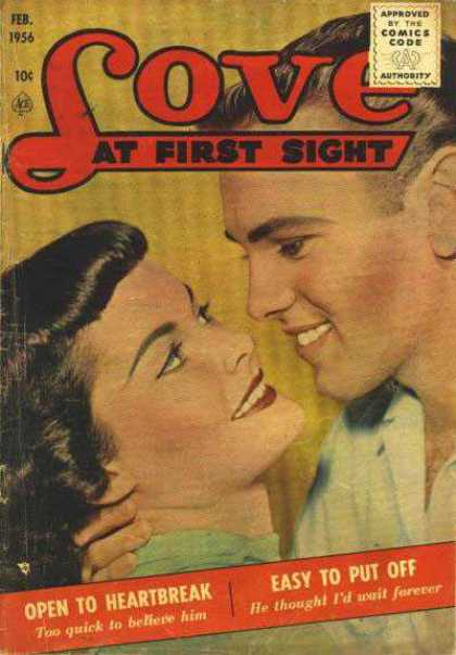 Love At First Sight 39 - Feb 1956 - Open To Heartbreak - Easy To Put Off - Too Quick To Believe Him - He Thought Id Wait Forever