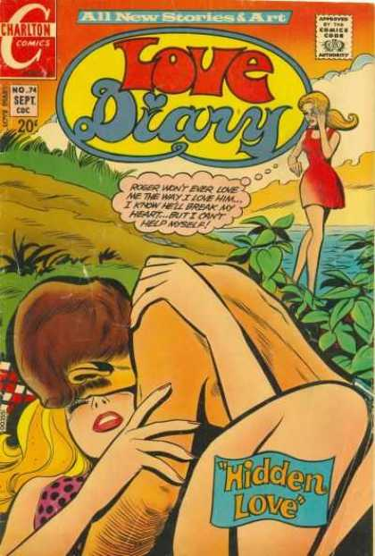 Love Diary 74 - Charlton Comics - Approved By The Comics Code - All New Stories U0026 Art - Woman - Hidden Love