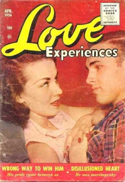 Love Experience 37 - Love Experiences - April 1956 - Wrong Way To Win Him - Disillusioned Heart - He Was Marriage Shy