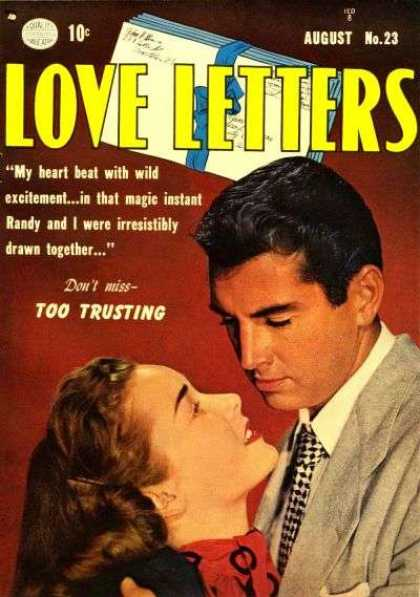 Love Letters 23 - 10c - August - Too Trusting - Letters - Man And Woman