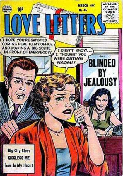 Love Letters 46 - Approved By The Comics Code - Man - Woman - Blinded By Jealousy - Kissless Me