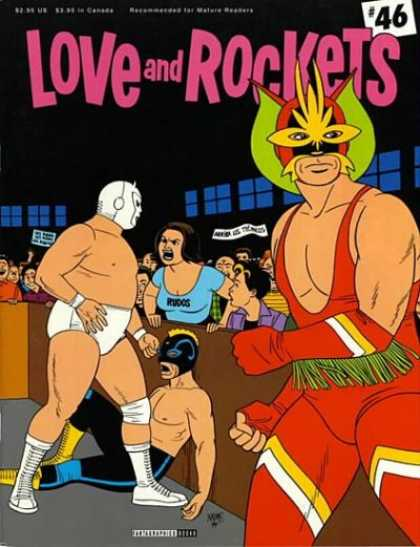 Love & Rockets 46 - Wrestlers - Yelling - Woman - Masks - Suits