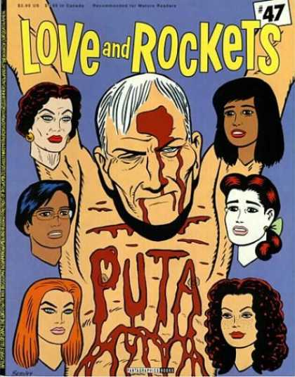 Love & Rockets 47 - Blood - Puta - Old Man - Six Women - 47