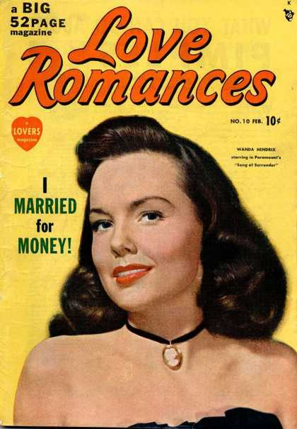 Love Romances 10 - I Married For Money - Cameo - A Big 52 Page Magazine - Brunette Woman - Wanda Hendrix