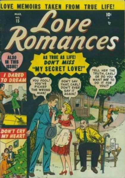 Love Romances 15 - Love Memoirs From True Life - My Secret Love - I Dared Dream - Youve Picked The Wrong Man - Dont Cry My Heart