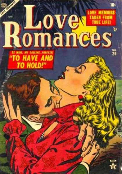 Love Romances 29 - To Have And To Hold - Necking - Girl - Man - Love Memoirs