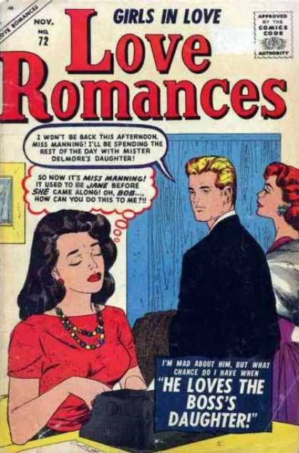 Love Romances 72 - Girls In Love - Comics Code - He Loves The Bosss Daughter - Man - Woman