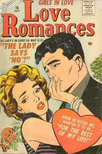 Love Romances 76 - Girls In Love - The Lady Says No - The Ladys In Love - 76 July - For The Rest Of My Life
