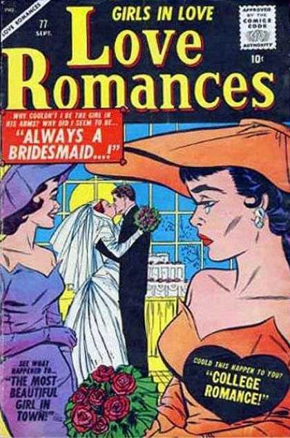 Love Romances 77 - Always A Bridesmaid - Bride - Groom - Bouquet - The Most Beautiful Girl In Town