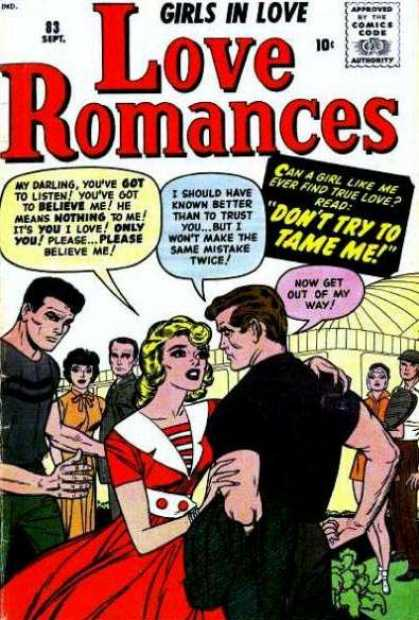 Love Romances 83 - Girls In Love - Now Get Out Of My Way - Dont Try To Tame Me - I Shouldve Known Better Than To Trust You - Please Believe Me