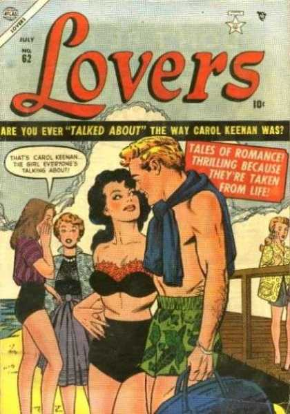 Lovers 62 - Atalas Comics - No62 - Are You Ever Talked About - Tales Of Romance - 10 Cents