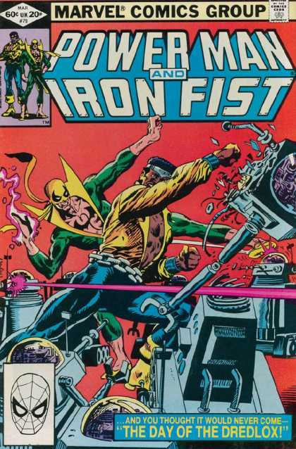 Luke Cage: Power Man 79 - Marvel Comics Group - Iron Fist - And You Thought It - Would Never Com - The Day Of The Dredlox