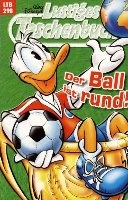 Lustiges Taschenbuch 320 - Donald Duck In A Soccer Uniform - Der Ball Ist Rund - Sitting In A Gold Cup - Spinning World On Finger - Soccer Ball