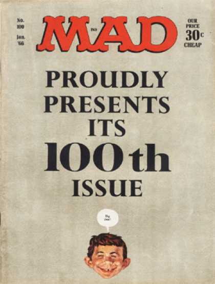 Mad 100 - 100th Issue Cover - January 1966 - 30 Cents - Small Head - White Background With Black Text