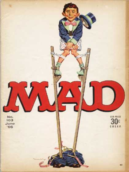 Mad 103 - Stilts - Cheap - Top Hat - Fallen Pants - Bow Tie