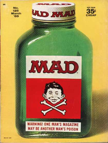 Mad 125 - Bottle - March 69 - Cheap - No125 - Warning One Mans Magazine May Be Another Mans Poison