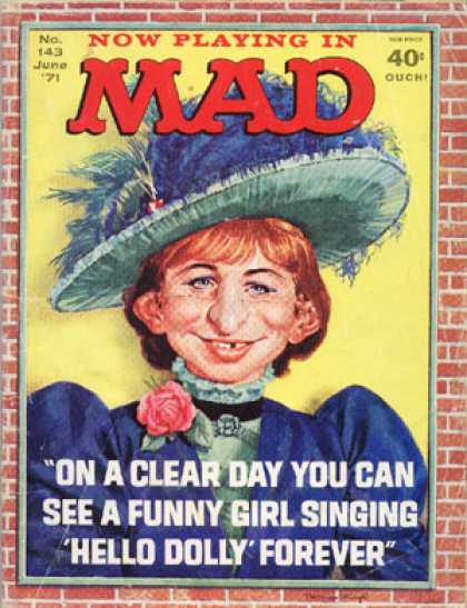 Mad 143 - Funny Girl - Hello Dolly - Clear Day - Feathery Hat - Woman