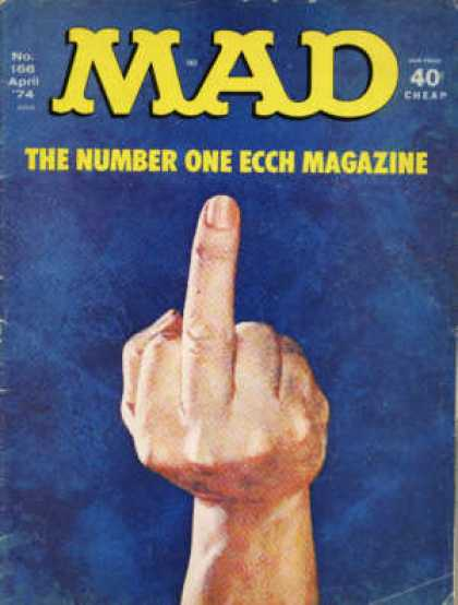Mad 166 - Middle Finger - The Number One Ecch Magazine - Hand - Blue Background - April
