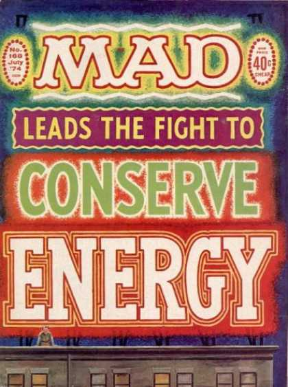 Mad 168 - 1974 - Conserve Energy - Neon - Roof Top - Sign