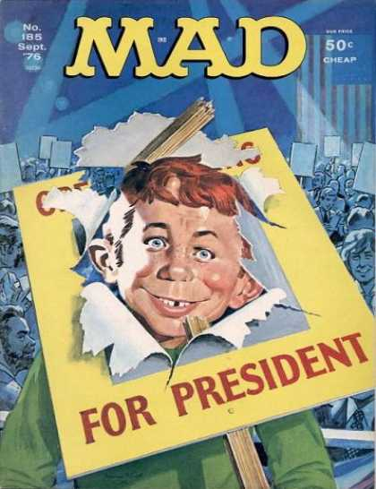 Mad 185 - President - Cheap - Broken Sign - Crowd - Convention