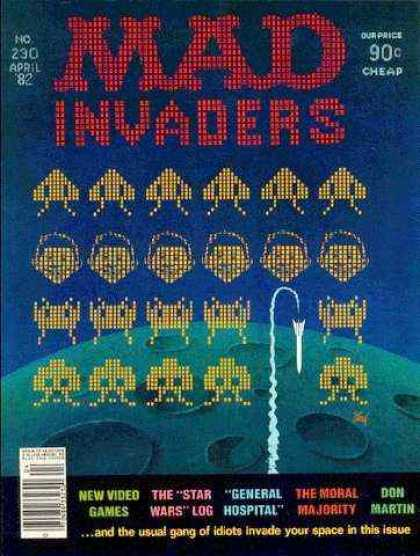 Mad 230 - Invaders - The Moral Majority - Idiots - General Hospital - Space