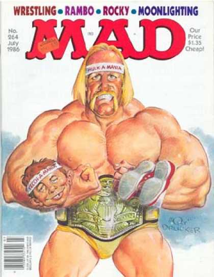 Mad 264 - Hulk Hogan - Hulkster - Muscle Grinder - I Gotta Yo Money - Big Boy Breaks Red