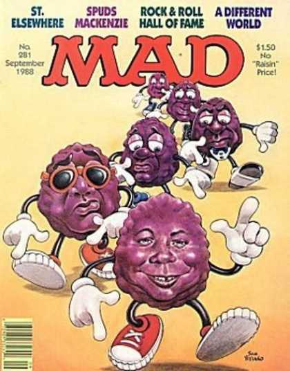 Mad 281 - Raisins - St Elsewhere - Spuds Mackenzie - Rock U0026 Roll Hall Of Fame - A Different World