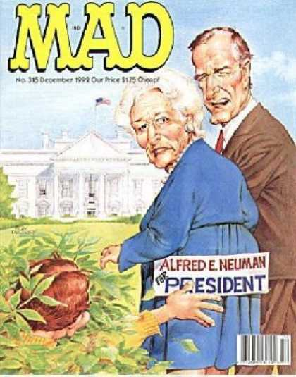 Mad 315 - George Bush - Alfred E Neuman - Barbara Bush - White House - Sticker