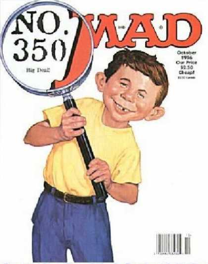 Mad 350 - Magnifying Glass - October - Gap Teeth - Big Ears - 1996