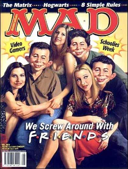 Mad 405 - Friends - The Matrix - Hogwarts - 8 Simple Rules - Video Gamers