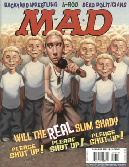 Mad 406 - Slim Shady - A-rod - Backyard Wrestling - Dead Politicians - Please Shut Up Music