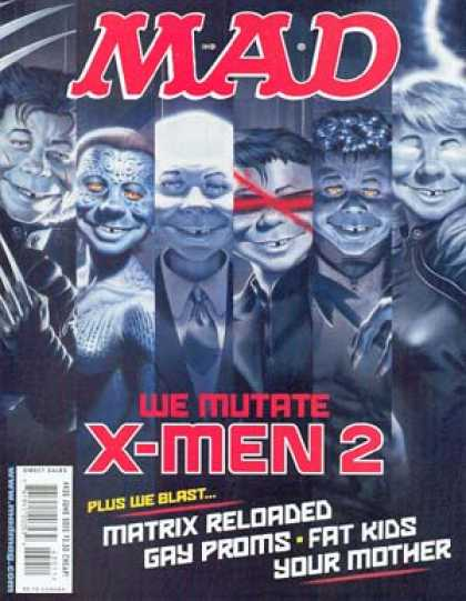 Mad 430 - We Mutate - Matrix Reloaded - Gay Proms - Fat Kids - Your Mother - Mark Stutzman