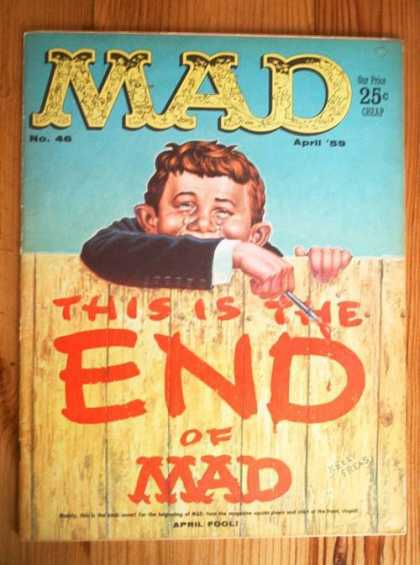 Mad 46 - Paintbrush - This Is The End - April Fool - Paint - Fence