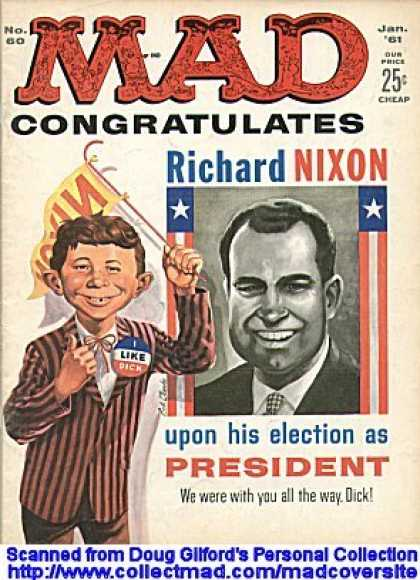 Mad 60 - Nixon - Richard Nixon Poster - Banner - We Were With You All The Way Dick - I Like Dick